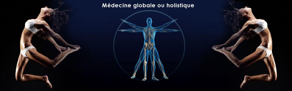 Medecine globale ou holistique
